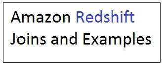 Different Redshift Join Types and Examples - DWgeek com